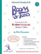 Boom-a-Tunes™ Curriculum, Volume 5 by Ellen Foncannon